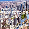 """Seminario""""Proyecto de Edificios Altos"""""""
