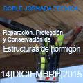 Doble Jornada Técnica sobre Reparación, Protección y Conservación de Estructuras de hormigón