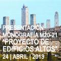 "Presentación Monografía 20-21 ""Proyecto de Edificios Altos"""