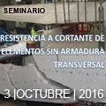 Seminario de ACHE sobre resistencia a cortante de elementos sin armadura transversal